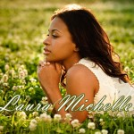 "Exclusive Interview!! Music Phenomenon Laura Michelle Talks Music and Comparisons to Keri Hilson, Rihanna & Ciara plus the release of ""Never Be"""