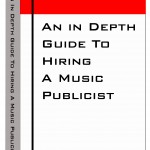 Book Review: An In Depth Guide To Hiring A Music Publicist