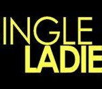 """Single Ladies"" ….Where Did We Go Wrong?"