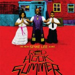 "Exclusive!! Spike Lee Just Released Offcial Artwork for Upcoming Summer Film ""Red Hook Summer"""