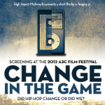 Change In The Game Documentary Asks Hip-Hop Fans Some Important Questions