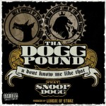 """Tha Dogg Pound feat. Snoop Dogg – """"U Don't Know Me"""" [New Music]"""