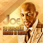 "Joe feat. Fat Joe – ""I'd Rather Have A Love (Remix)""   [New Music]"