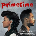 "New Music Alert: Janelle Monae ""Primetime"" Featuring Miguel"