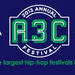 The 2013 Annual A3C Music Festival Kicks Off This Week In Atlanta [Full Details Inside]