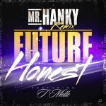 T'Melle and producer Mr. Hanky remix Future's 'Honest;' listen now