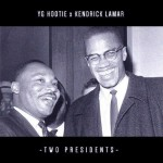 "New Music Alert: YG Hootie ""Two Presidents"" Featuring Kendrick Lamar"