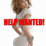 Casting Call for Jennifer Lopez Body Double..Must Have A Great Ass to Qualify