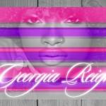 "New Music Alert: Georgia Reign ""Lookin Ass B**ches"" (Nicki Minaj Remix)"