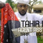 "New Video Alert: TAHIR RBG – ""AGENT ASS NI##AS PT 1 – (Nicki Minaj/Cash Money Records DISS) """