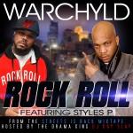 "New Video Alert: Warchyld feat. Styles P & Kay Slay – ""Rock Roll"""