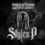 "Styles P Releases New LP ""Phantom And The Ghost"""