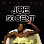 "[New Music Alert] Joe Feat. 50 Cent – ""Mary Jane"" Remix"