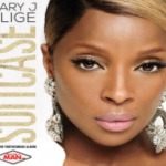 "New Music Alert: Mary J. Blige: ""Suitcase"""