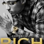 "[New Music Alert] Kirko Bangz feat. August Alsina – ""Rich"""