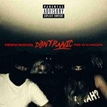 "[New Music Alert] French Montana ""Don't Panic"""