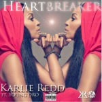 "[New Music Alert] Karlie Redd Featuring Young Dro ""Heartbreaker"""