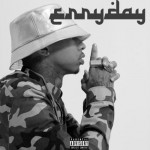 "[New Music Alert] Tyga ""Erryday"""