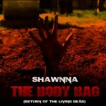 "[New Music Alert] Shawnna – ""The Body Bag"" (Seen It All Freestyle)"