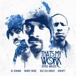 "[New Mixtape Alert] Tha Dogg Pound ""That's My Work 5"""