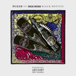 "[New Music Alert] Rick Ross Featuring Migos ""Black Bottles"""