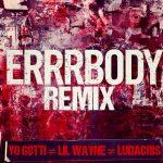 "[New Music Alert] Yo Gotti Featuring Ludacris And Lil Wayne ""Errrbody"" Remix"