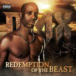 DMX Returns With Eighth Studio LP: Redemption Of The Beast