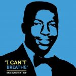 "[New Music Alert] Eric Garner's Family Releases ""This Ends Today"""