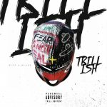 "(New Music Alert) 300 Newbie Bizz-E Blaze Showcases SCUM Gang Style on ""Trill Ish"""