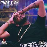 "New Video Alert: Joyner Lucas ""That's OK!"""