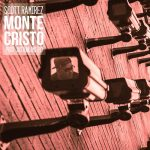 New Video Alert: Scottie Ramirez – Monte Cristo