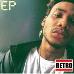 New Music Alert: Retro Tha Kid- The Retro EP