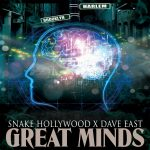 "New Music Alert: Snake Hollywood ""Great Minds"" (feat. Dave East)"