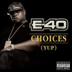 "E-40 GOES GOLD!!!!! RIAA CERTIFIED for CHOICES! ""YUP"""