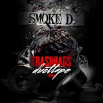 "New Video Alert: Smoke D – ""Trashbags Ducttape"""
