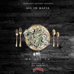 "New Music Alert: All In Mafia (Quista x Lowkey x Maine)  Drops – ""Flex On Em"" & ""Spazz On Em"" ft Lowkey"