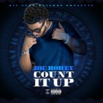 "New Music Alert: Big Korey – ""Count It Up"""