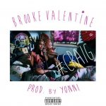 "New Music Alert: Brooke Valentine – ""Craig"" (Prod by Yonni)"