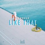 "New Video Alert: Lavelle – ""Like That"""