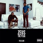 [NEW MUSIC ALERT] Zeus The Plug – Face Down