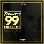 "Flawless Real Talk Released a Video For ""99 Problems"""