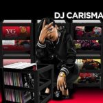 New Music From DJ Carisma Is FIRE!!!