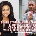 "Exclusive Interview: Attorney Eboni K. Williams Believes Bill Cosby Will Lose Trial and Bill Maher Use of ""N"" Word Was Just Wrong"
