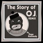 "Listen To Page Kennedy's New Take On ""The Story Of OJ"""