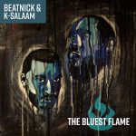 "Beatnick & K-Salaam – ""The Bluest Flame"" Ft. Tech N9ne, Talib Kweli, Bun B, Blu & More"