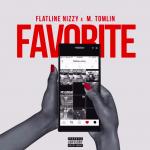 "Flatline Nizzy's ""Favorite"" feat. M. Tomlin Samples Pharrel & Snoop Dogg's ""Beautiful"""