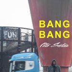 "New Video Alert: Pete Santos 'Bang Bang"" Ft. Sara Sayed"